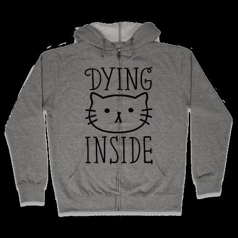 Dying Inside Zip Hoodie