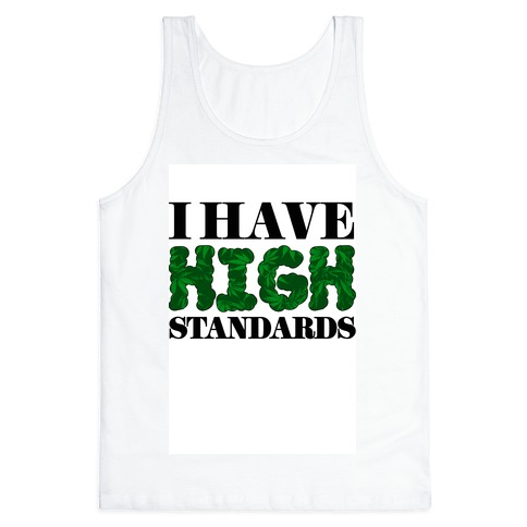 High Standards Tank Top