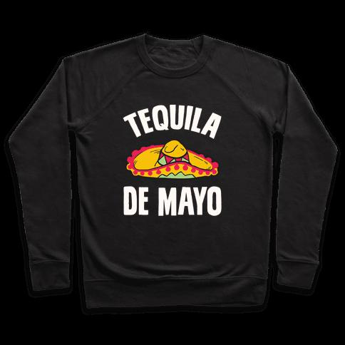 Tequila De Mayo Pullover