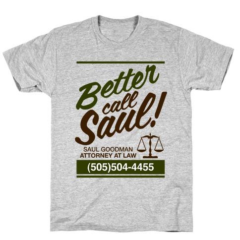 BETTER CALL SAUL Mens T-Shirt