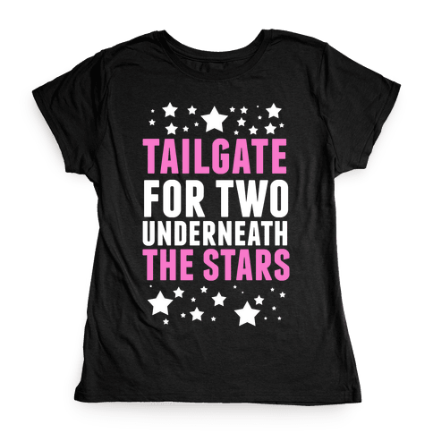 Tailgate for Two Womens T-Shirt