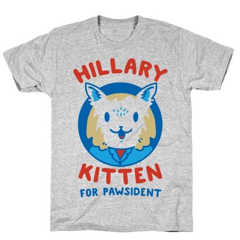 Hillary Kitten for Pawsident Mens T-Shirt