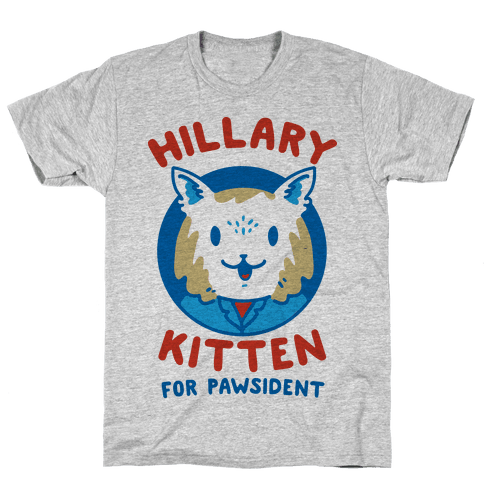 Hillary Kitten for Pawsident Mens T-Shirt