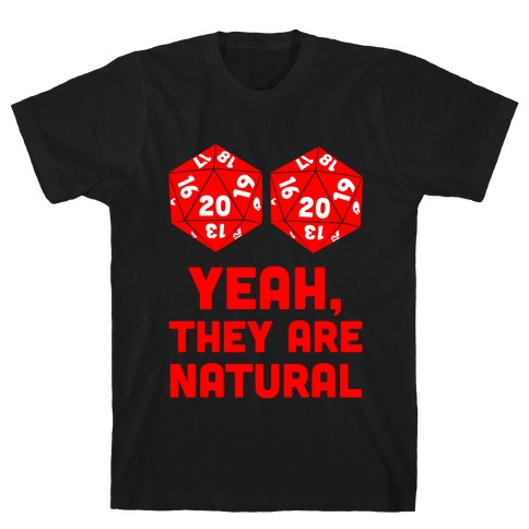 Yeah, They are Natural Mens/Unisex T-Shirt