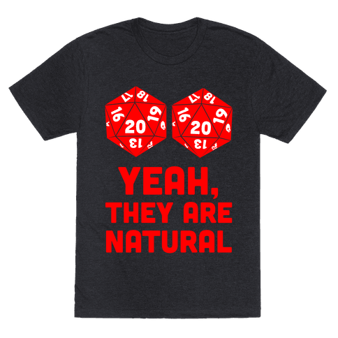 Yeah, They are Natural