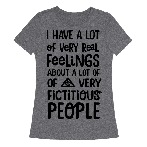 I Have A Lot Of Very Real Feelings About Fictitious People
