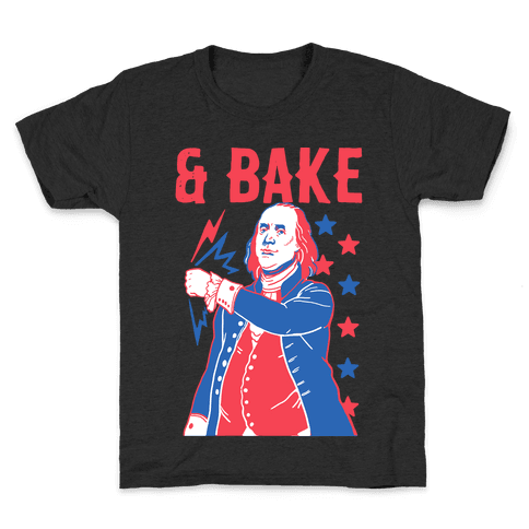 Shake & Bake: Benjamin Franklin Kids T-Shirt