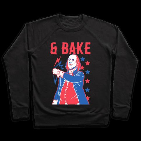 Shake & Bake: Benjamin Franklin Pullover