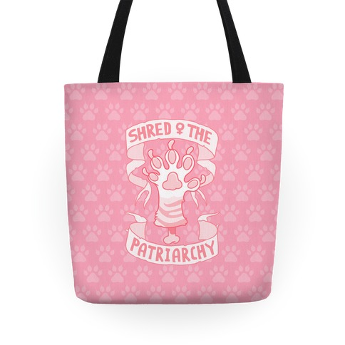 Shred The Patriarchy Tote