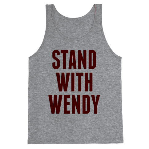 Stand With Wendy Tank Top