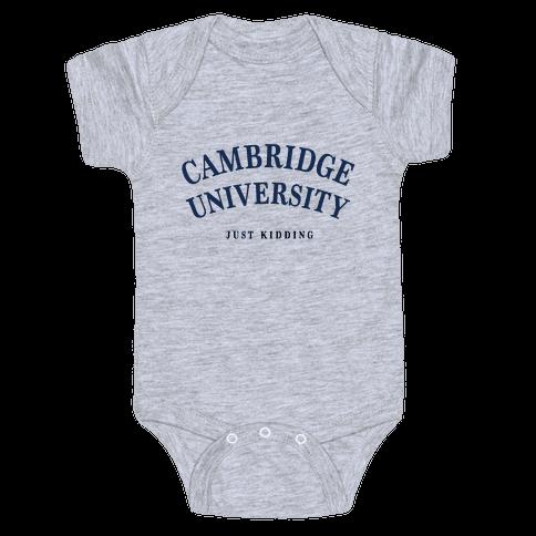 Cambridge (Just Kidding) Baby Onesy