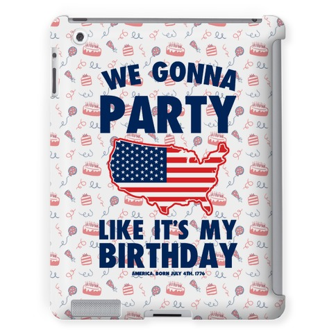 Party Like It's America's Birthday
