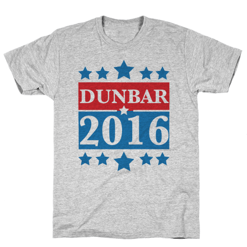 Dunbar For President 2016 Mens T-Shirt