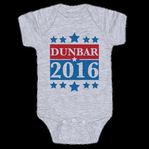 Dunbar For President 2016 Baby Onesy