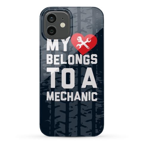 My Heart Belongs To A Mechanic Phone Case