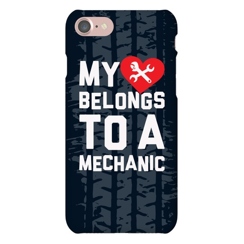 My Heart Belongs To A Mechanic Phone Case