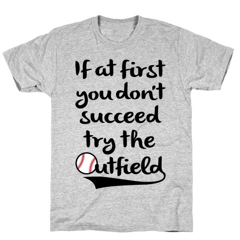 Try The Outfield T-Shirt