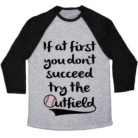 Try The Outfield Baseball Tee
