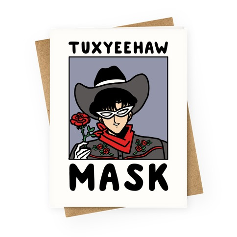 Tuxyeehaw Mask Greeting Card