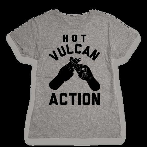Hot Vulcan Action Womens T-Shirt