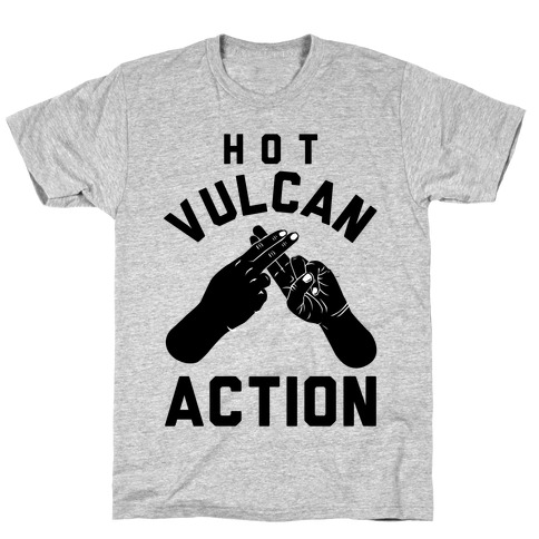 Hot Vulcan Action T-Shirt