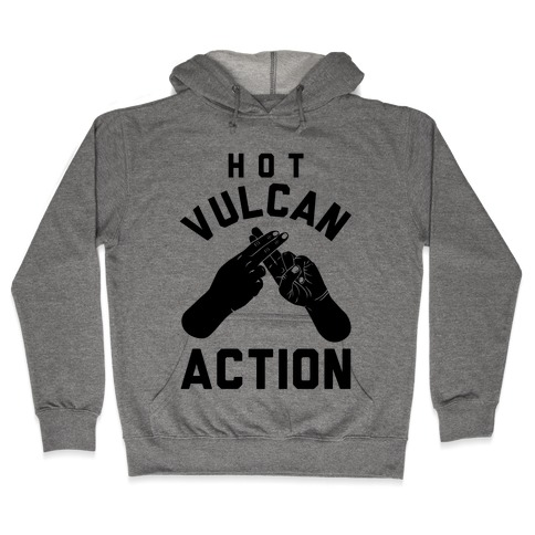 Hot Vulcan Action Hooded Sweatshirt