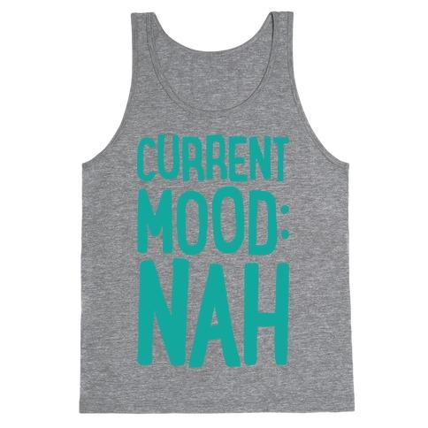 Current Mood Nah Tank Top