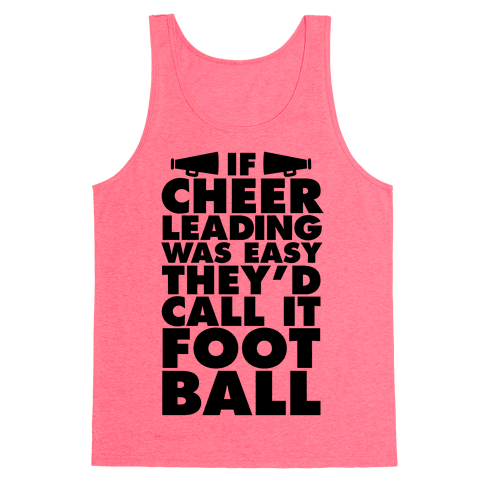 If Cheerleading Was Easy Tank Top