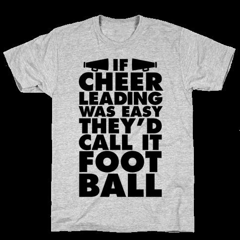 If Cheerleading Was Easy Mens T-Shirt