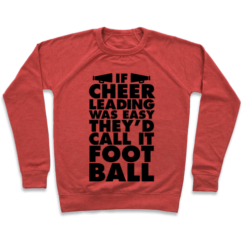 If Cheerleading Was Easy Pullover