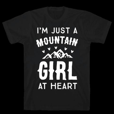 I'm Just A Mountain Girl At Heart Mens T-Shirt