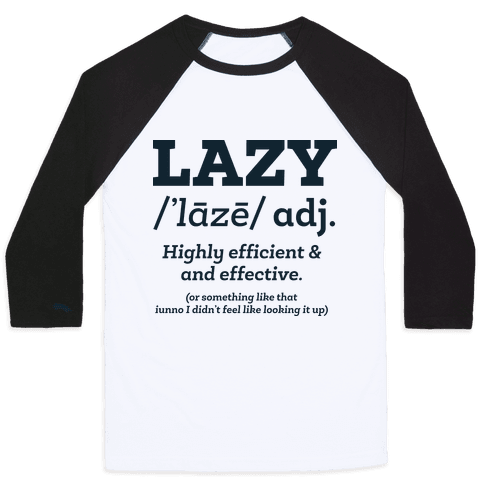 Lazy Definition Baseball Tee