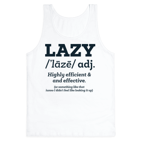 Lazy Definition Tank Top