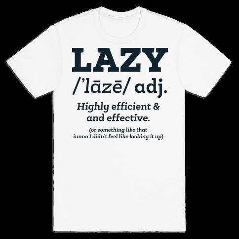 Lazy Definition Mens T-Shirt
