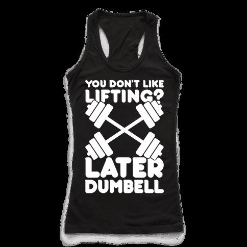 Later Dumbell