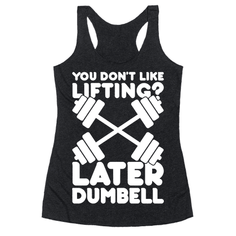 Later Dumbell Racerback Tank Top