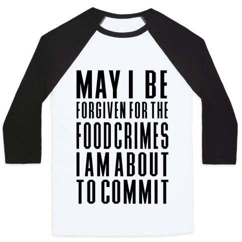 Food Crime Baseball Tee