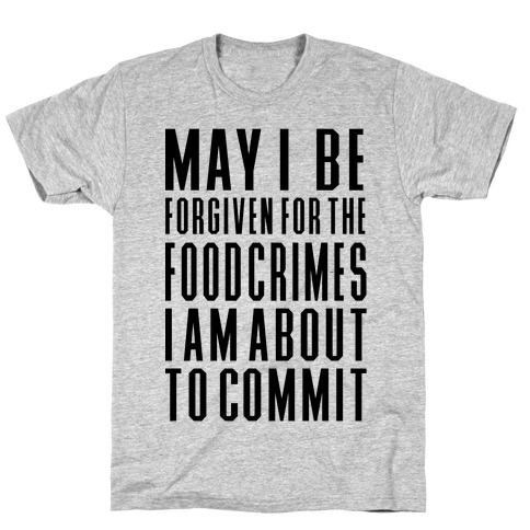 Food Crime T-Shirt