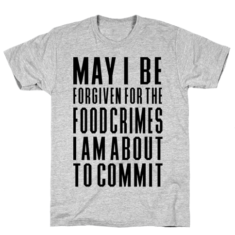 Food Crime Mens T-Shirt