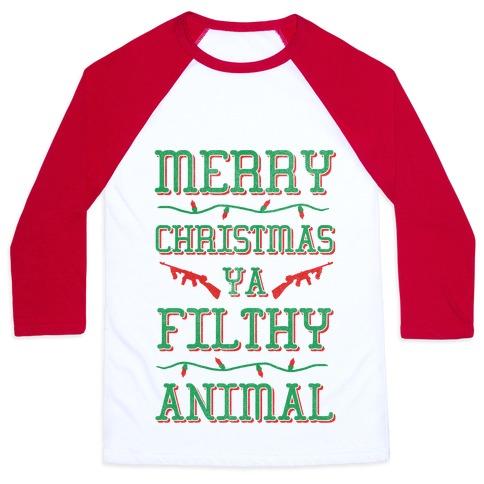 Merry Christmas Ya Filthy Animal Baseball Tee