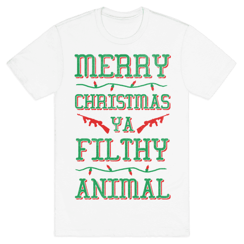 Merry Christmas Ya Filthy Animal Mens T-Shirt