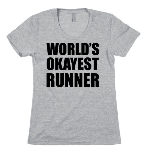 World's Okayest Runner Womens T-Shirt