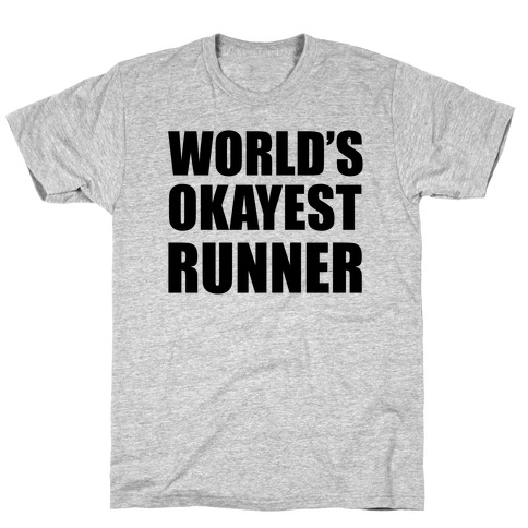 World's Okayest Runner Mens T-Shirt