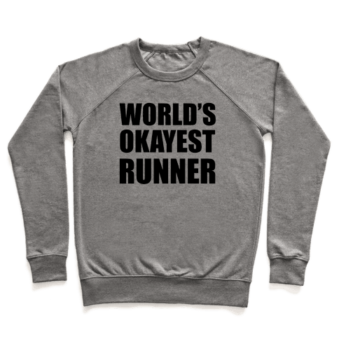 World's Okayest Runner Pullover