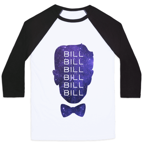Bill Bill Bill (Cosmic) Baseball Tee