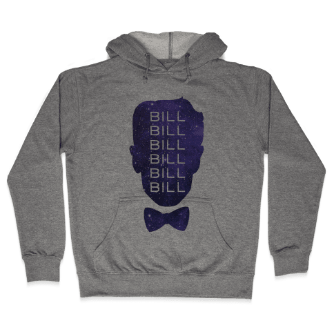 Bill Bill Bill (Cosmic) Hooded Sweatshirt