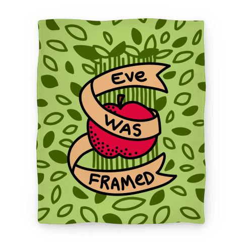 Eve Was Framed Blanket Blanket