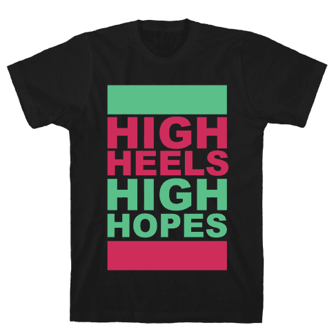 Heels and Hopes Mens T-Shirt