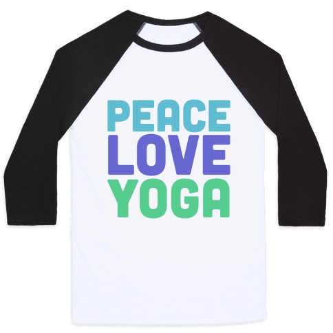 Peace Love Yoga Baseball Tee