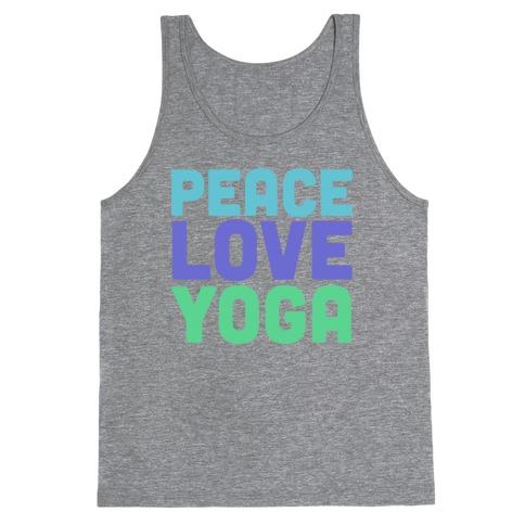 Peace Love Yoga Tank Top